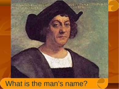 What is the man's name?