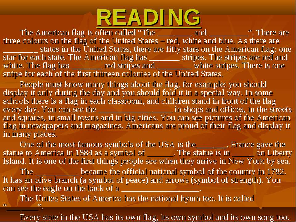 "READING The American flag is often called ""The ________ and _________"". There..."
