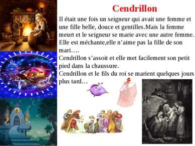 Cendrillon Il était une fois un seigneur qui avait une femme et une fille bel...