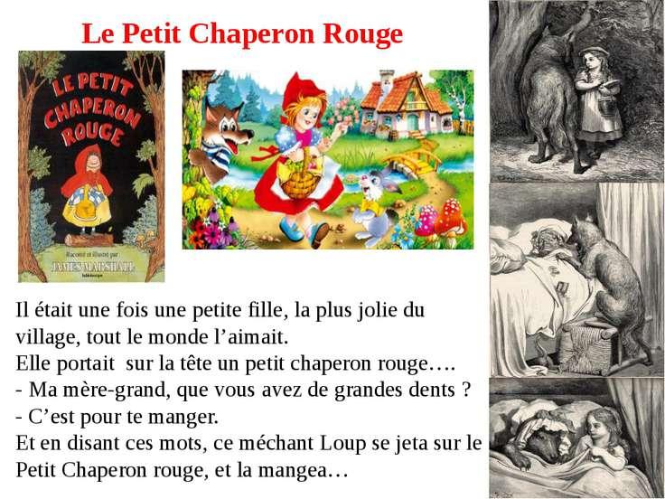 Le Petit Chaperon Rouge Il était une fois une petite fille, la plus jolie du ...