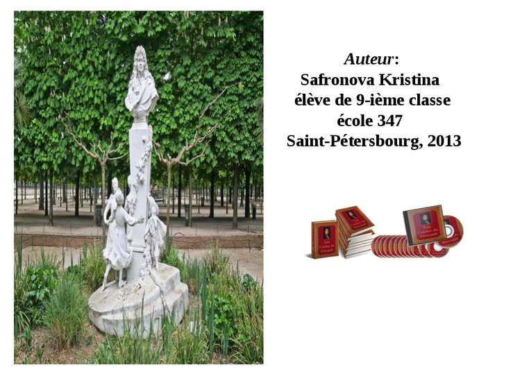 Auteur: Safronova Kristina élève de 9-ième classe école 347 Saint-Pétersbourg...