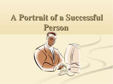 A Portrait of a Successful Person