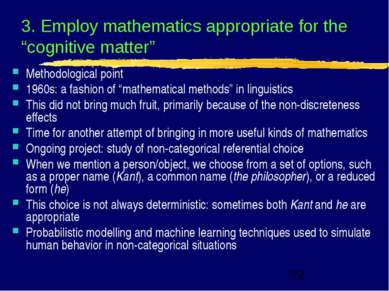 "3. Employ mathematics appropriate for the ""cognitive matter"" Methodological p..."