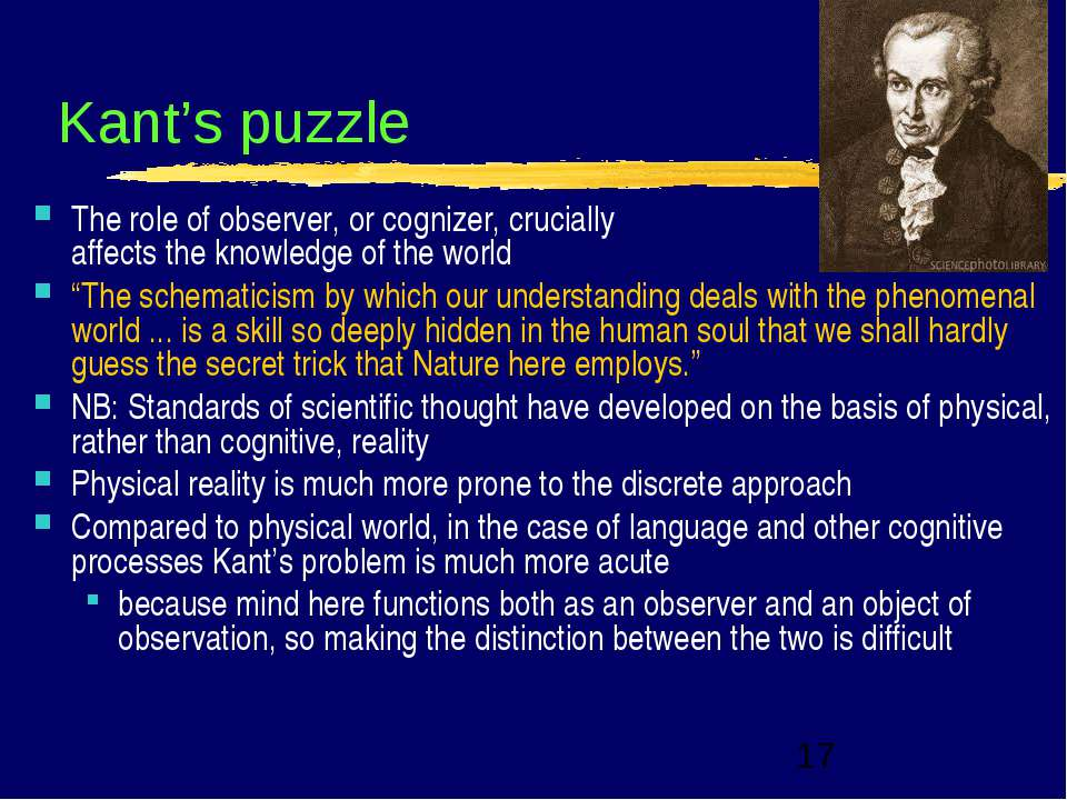 Kant's puzzle The role of observer, or cognizer, crucially affects the knowle...