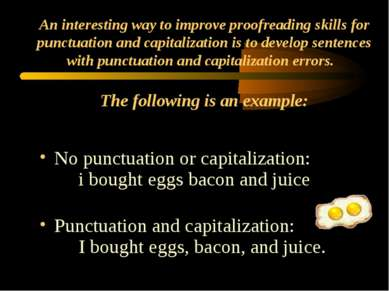 An interesting way to improve proofreading skills for punctuation and capital...