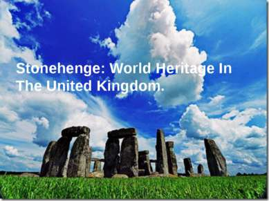 Stonehenge: World Heritage In The United Kingdom.