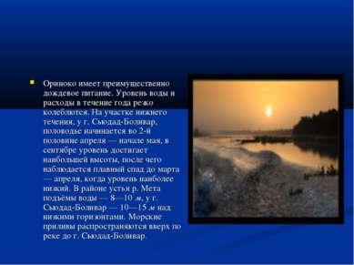 Ориноко имеет преимущественно дождевое питание. Уровень воды и расходы в тече...