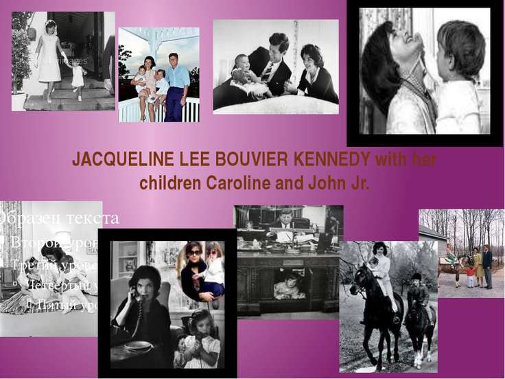 JACQUELINE LEE BOUVIER KENNEDY with her children Caroline and John Jr.
