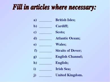 a) _______ British Isles; b) _______ Cardiff; c) _______ Scots; d) _______ At...