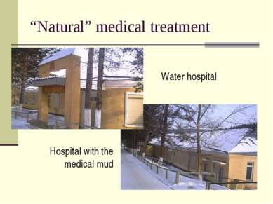 """Natural"" medical treatment Water hospital Hospital with the medical mud"