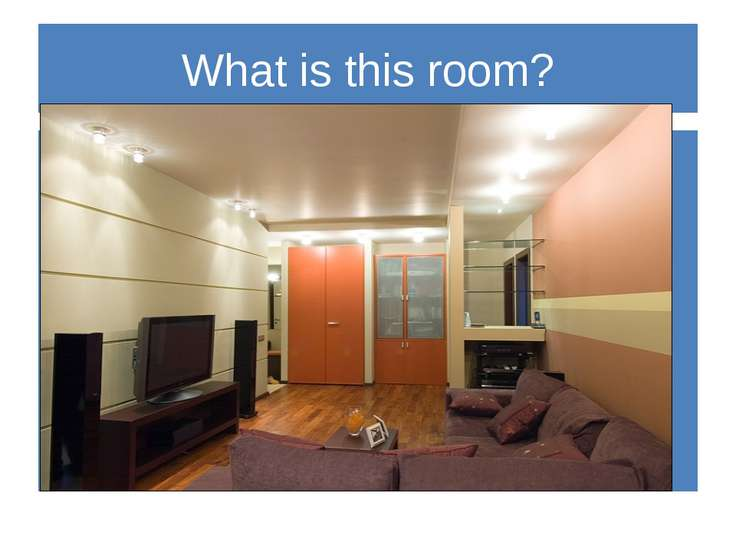 What is this room?