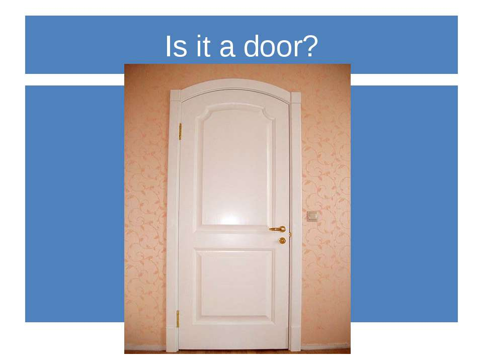 Is it a door?