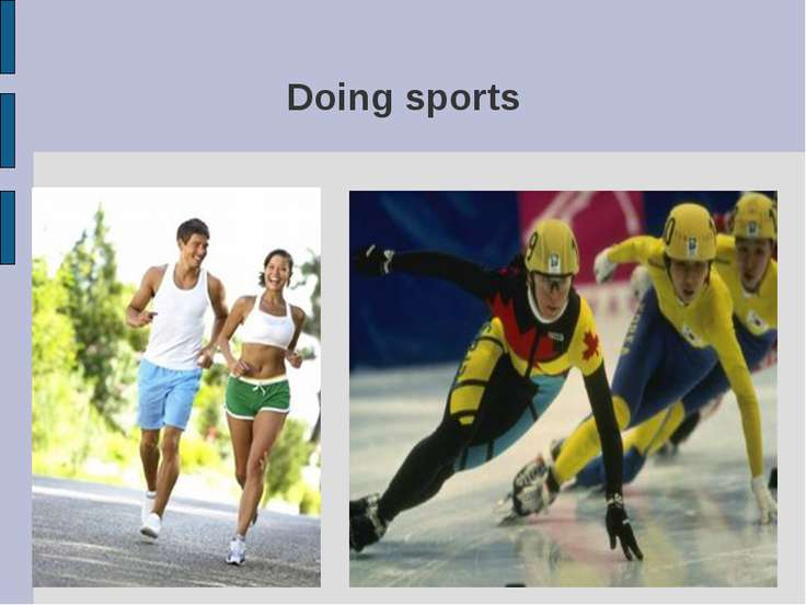 Doing sports