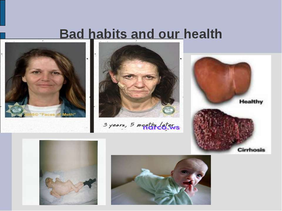 Bad habits and our health