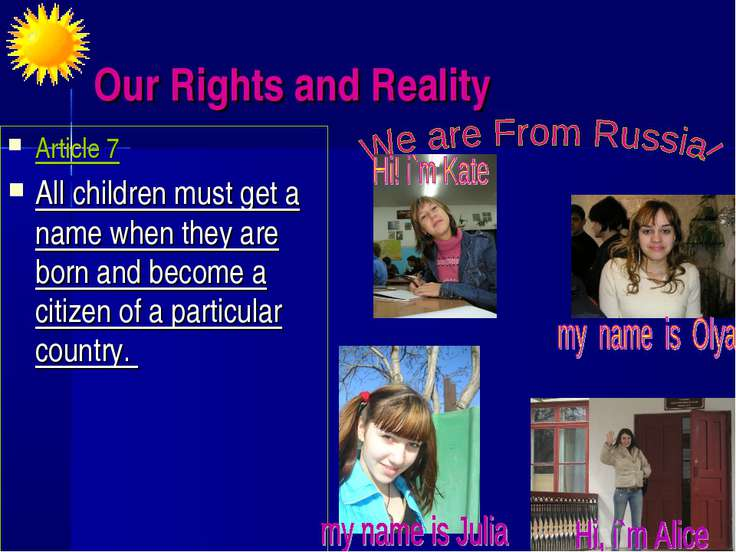 Our Rights and Reality Article 7 All children must get a name when they are b...