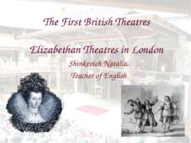 Elizabethan Theatres in London