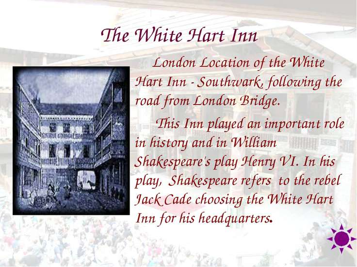 The White Hart Inn London Location of the White Hart Inn - Southwark, followi...