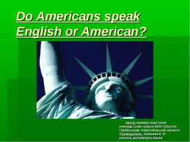 Do Americans speak English or American?