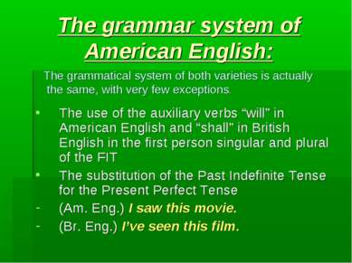 "The grammar system of American English: The use of the auxiliary verbs ""will""..."