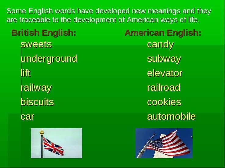 British English: American English: sweets candy underground subway lift eleva...