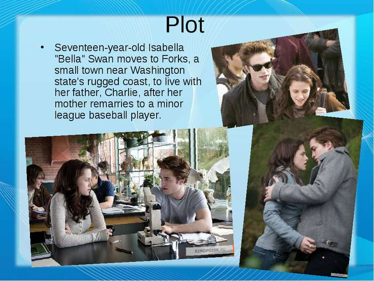 "Plot Seventeen-year-old Isabella ""Bella"" Swan moves to Forks, a small town ne..."
