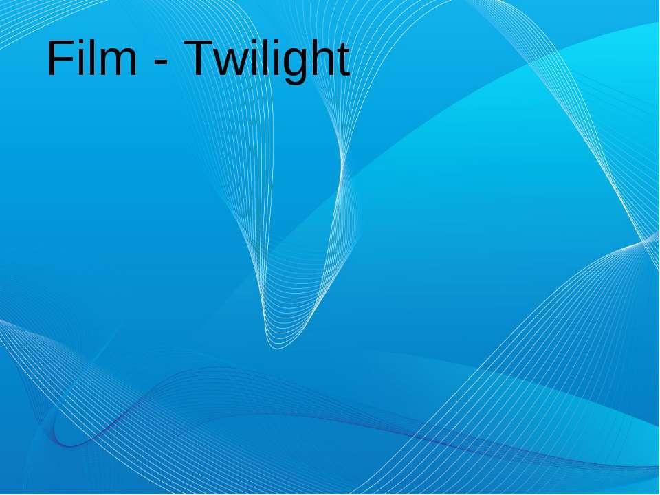 Film - Twilight