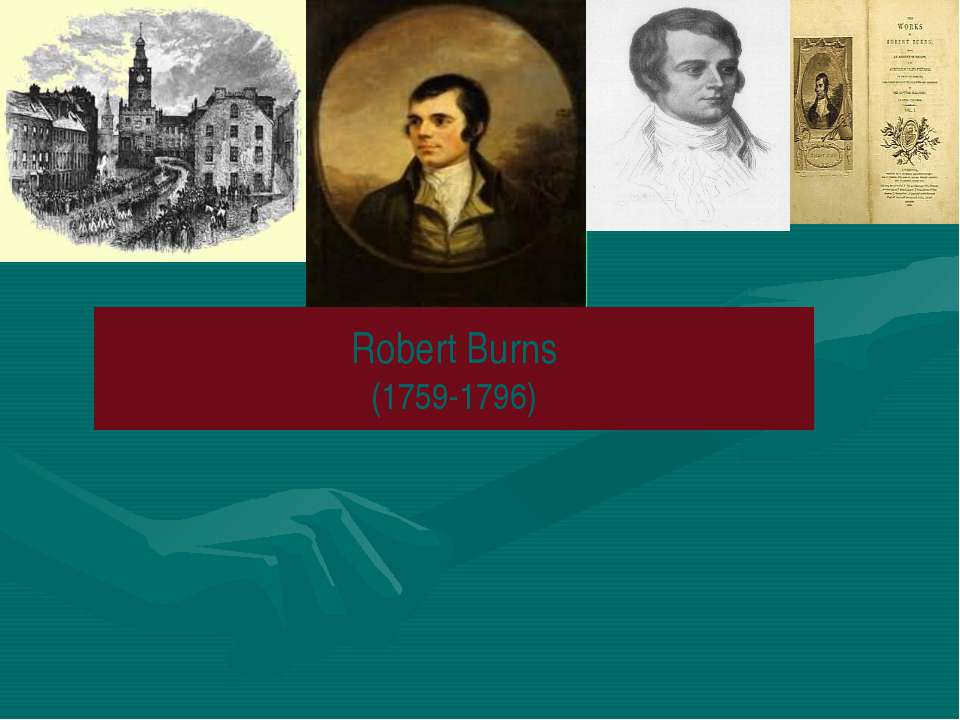 Robert Burns (1759-1796)