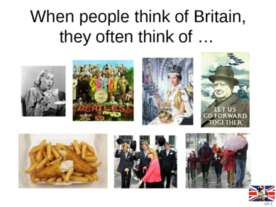 When people think of Britain, they often think of