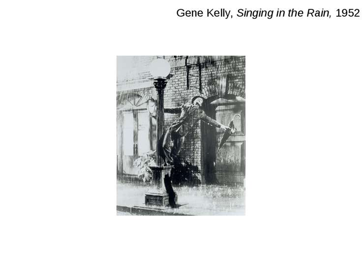 Gene Kelly, Singing in the Rain, 1952