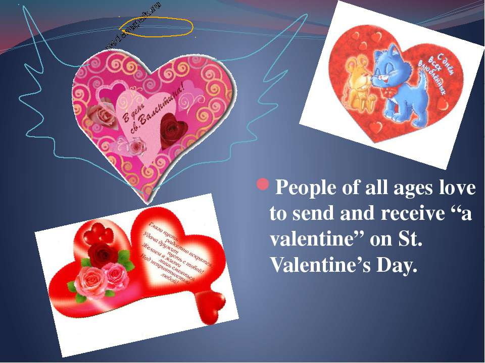 """People of all ages love to send and receive """"a valentine"""" on St. Valentine's ..."""