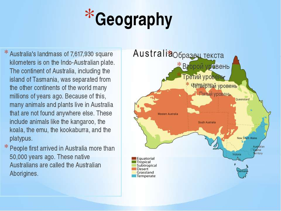 a geography of australia Australia – a continent and a country australia – new zealand geography australia – the world's smallest and flattest continent five themes of australian geography five themes of australia geography the shaping of the continent see also: new zealand, oceania, welcome to australia, history of australia, the aboriginal, aussie slang.
