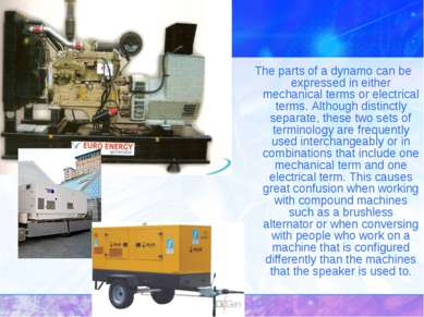 The parts of a dynamo can be expressed in either mechanical terms or electric...