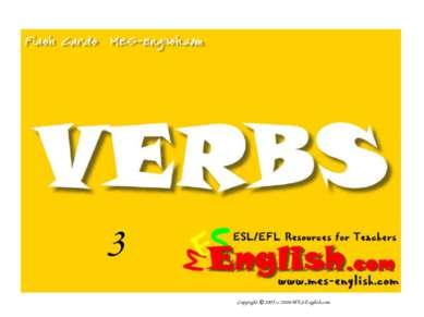 3 Copyright © 2005 – 2006 MES-English.com