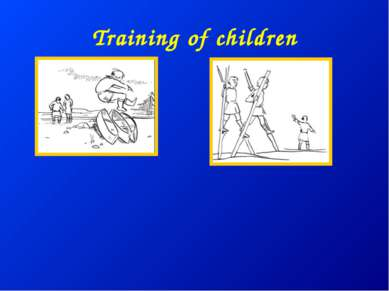 Training of children