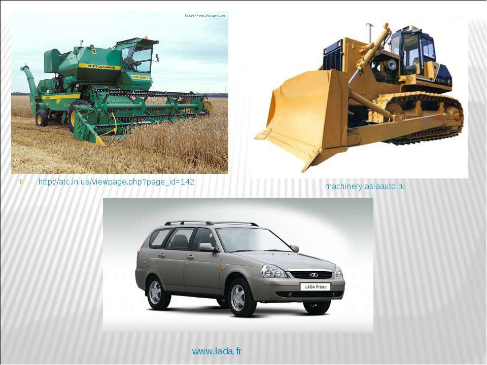 http://atc.in.ua/viewpage.php?page_id=142 machinery.asiaauto.ru http://www.ca...