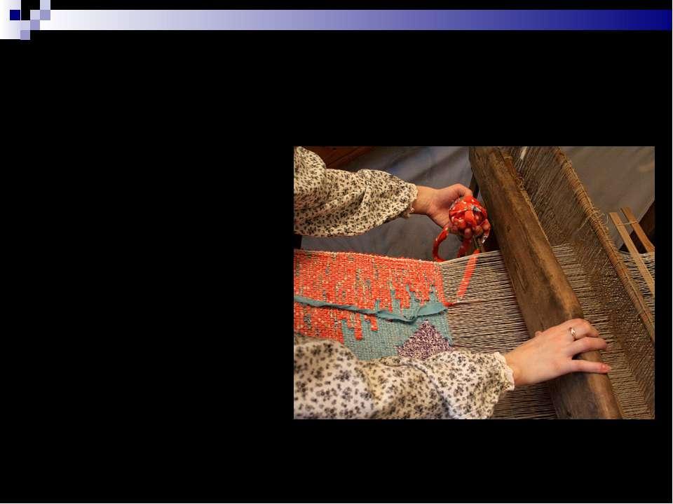 Ткачество - процесс получения ткани из пряжи