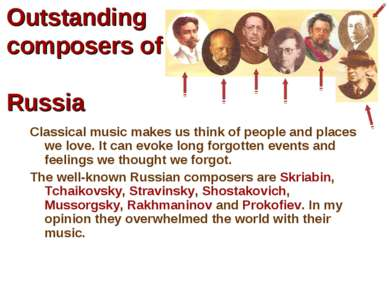Outstanding composers of Russia Classical music makes us think of people and ...