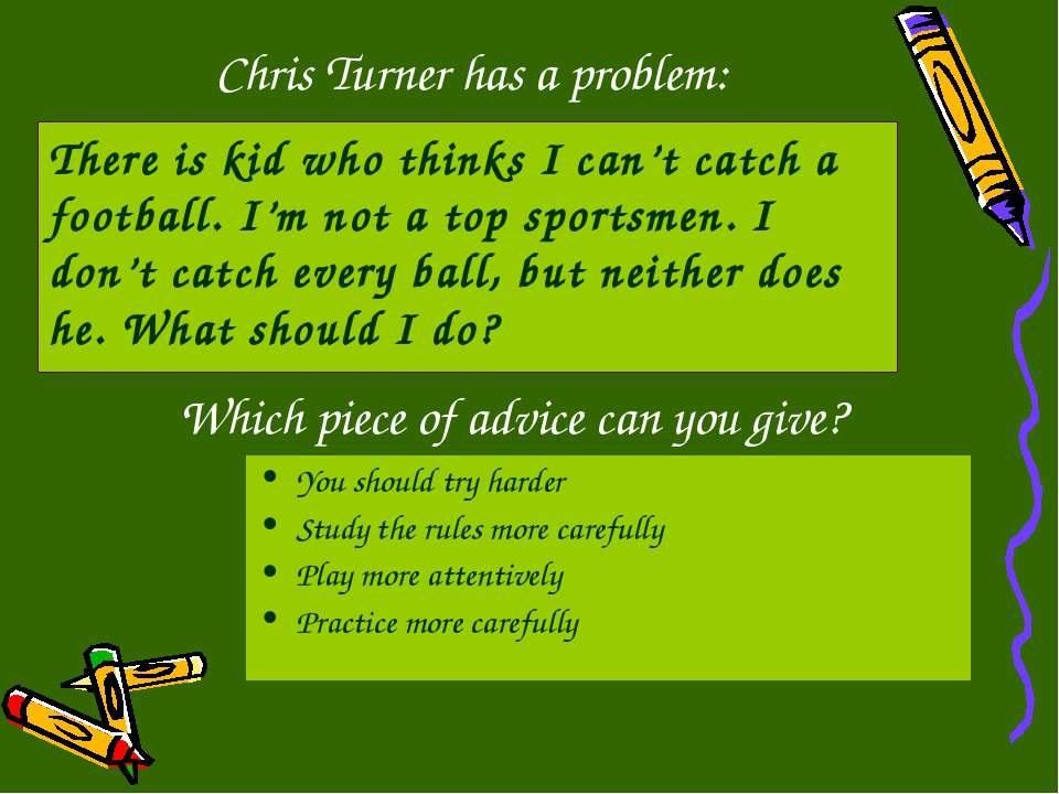 Chris Turner has a problem: You should try harder Study the rules more carefu...