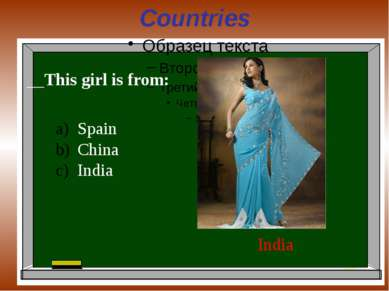 Countries This girl is from: India Spain China India