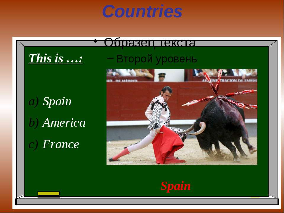 Countries This is …: Spain America France Spain