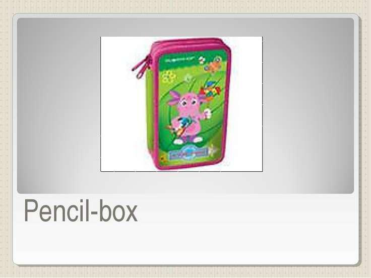 Pencil-box