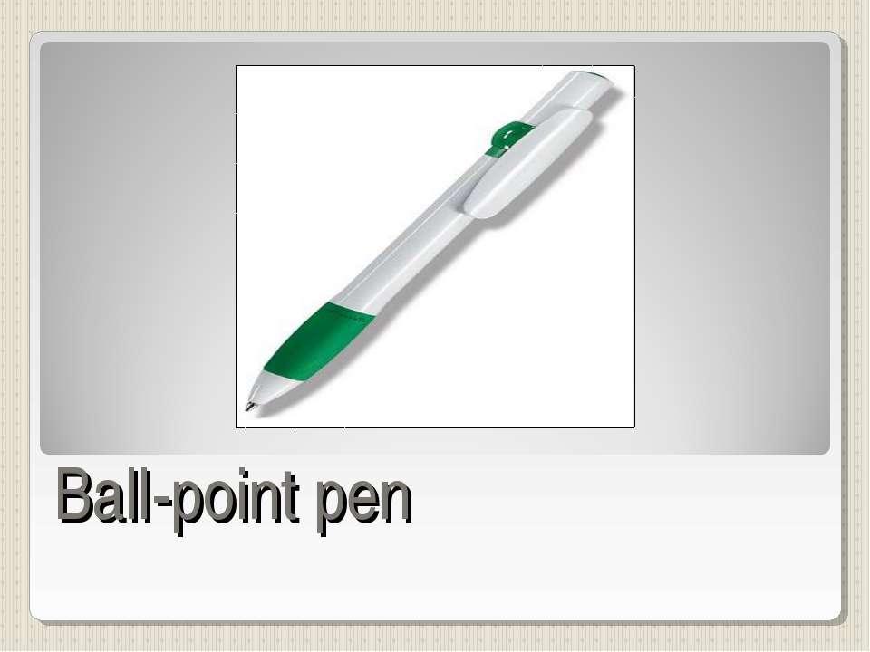 Ball-point pen