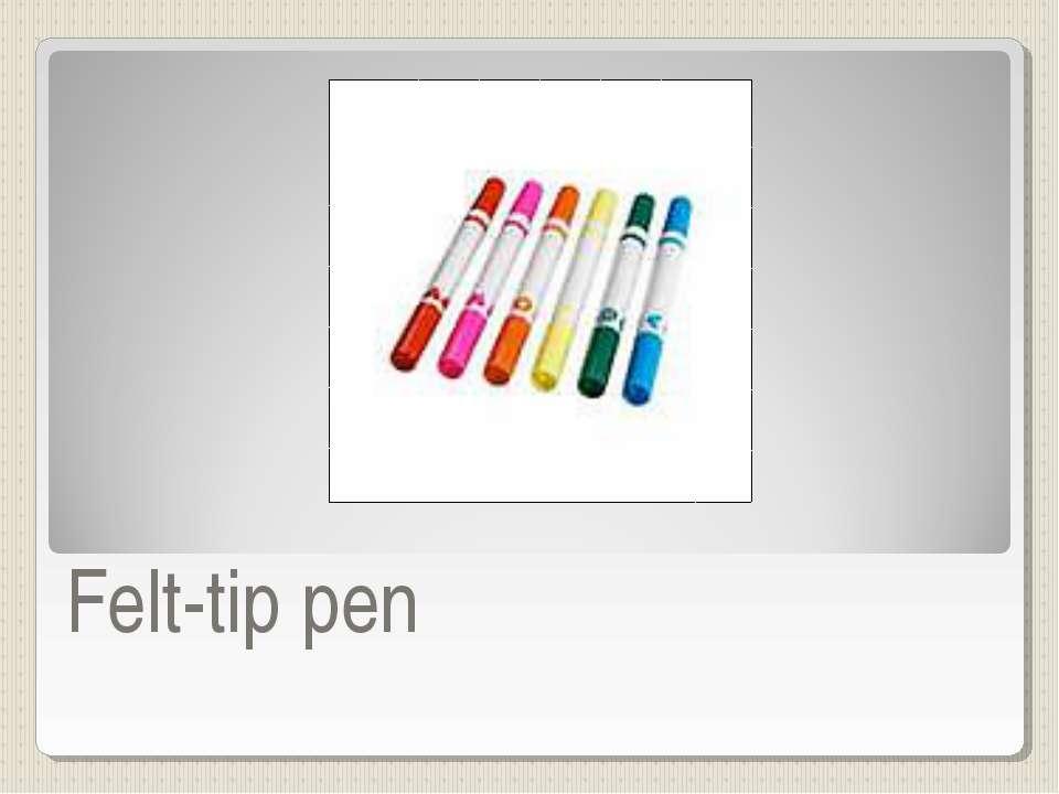 Felt-tip pen