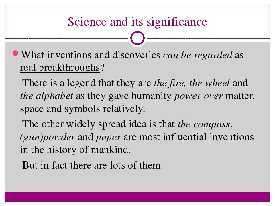 Science and its significance What inventions and discoveries can be regarded ...