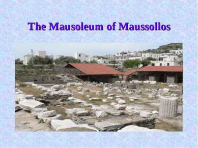 The Mausoleum of Maussollos