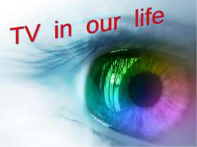TV in our life
