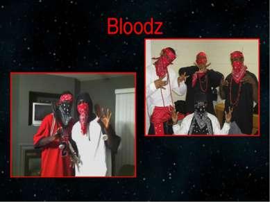 Bloodz