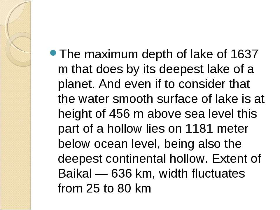 The maximum depth of lake of 1637 m that does by its deepest lake of a planet...