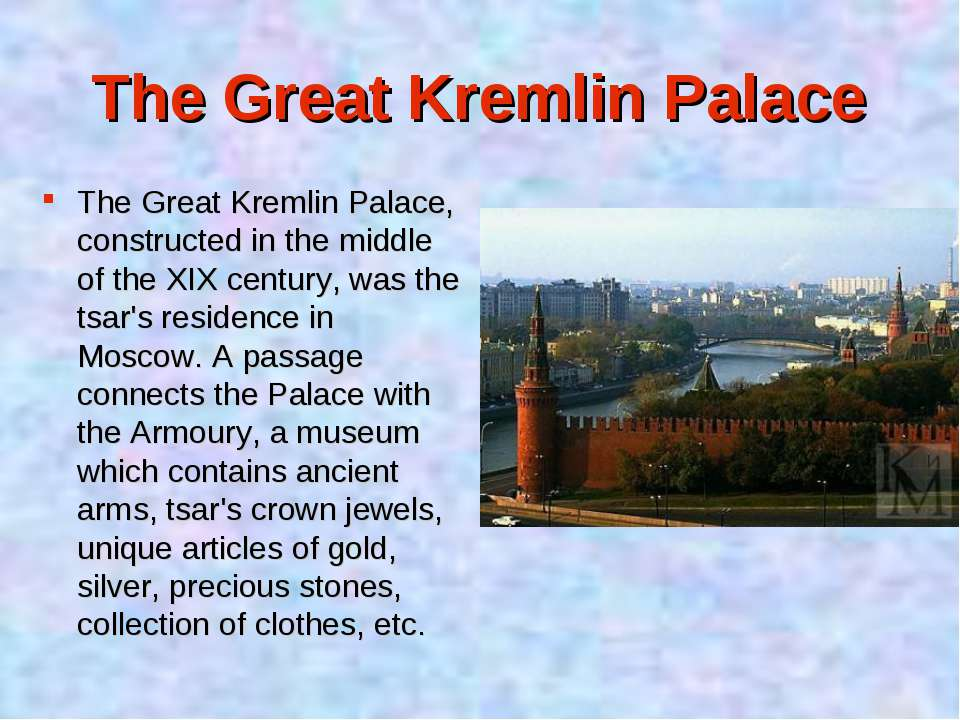 The Great Kremlin Palace The Great Kremlin Palace, constructed in the middle ...