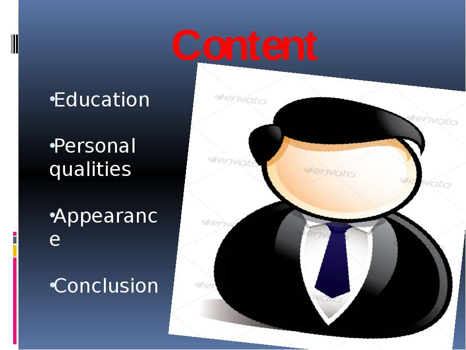 Content Education Personal qualities Appearance Conclusion